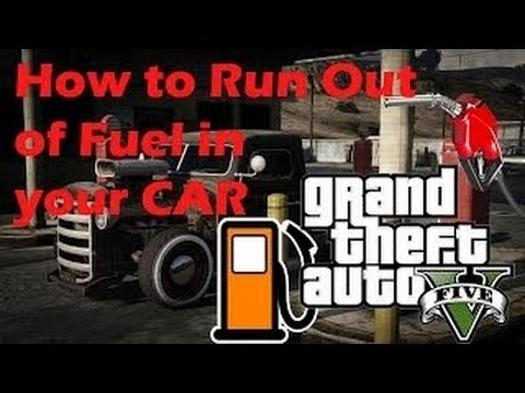 gta 5 how to run out of fuel gas ps4 ps3 xbox one xbox 360