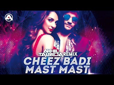 Tu Cheez Badi Mast Mast Remix - DJ Akhil Talreja