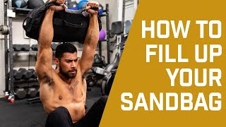 How to Fill Uṗ Your Sandbag