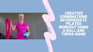 20 min Intermediate Pilates workout with small equipment using the Thera-band and Pilates Ball.