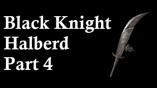 Video Black Knight Halberd Playthrough Part 4 (optimized for achievement completion) download MP3, 3GP, MP4, WEBM, AVI, FLV Juli 2018