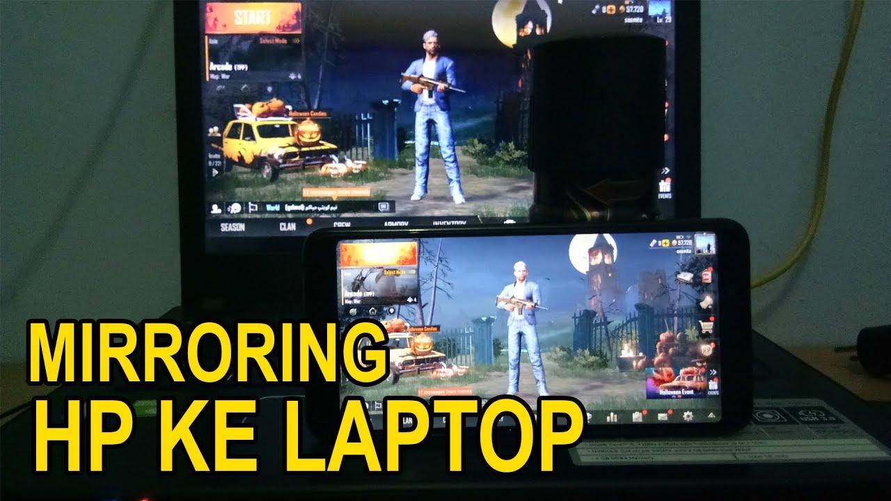 Cara Mirroring Layar Hp Ke Laptop No Watermark 100 Hd Tanpa Aplikasi Tambahan Youtube