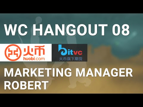 WCHangout 08 - Huobi/BitVC Socialized Losses, Fixed Term Investments, & One Click Flash Trading