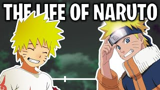The Life Of Naruto Uzumaki (Naruto)