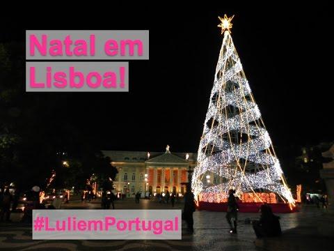 Natal em Lisboa, Portugal!
