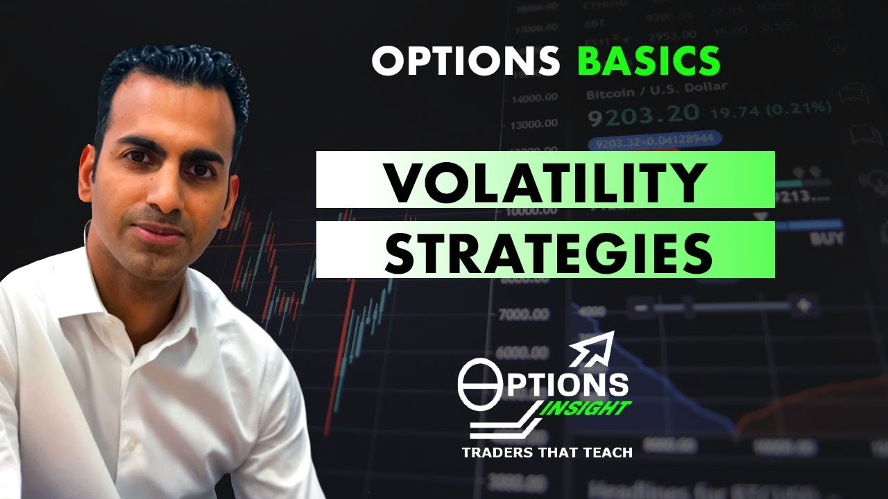 Volatility Strategies