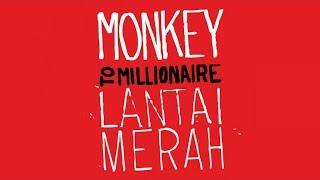Monkey to Millionaire - Replika (Official Audio)