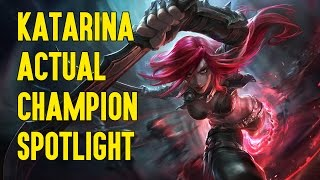 Katarina ACTUAL Champion Spotlight