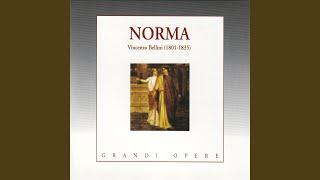 """Gambar cover Norma: Atto I - """"Casta diva... """" (Norma, Coro)"""