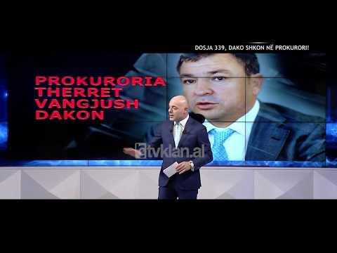Opinion - Dosja 339, Dako shkon ne prokurori! (20 maj 2019)