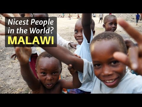 MALAWI - Nicest People in the World?!