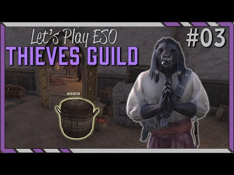 Silver-Claws Warehouse - Let's Play ESO: Thieves Guild! #03 Elder Scrolls Online Let's Play