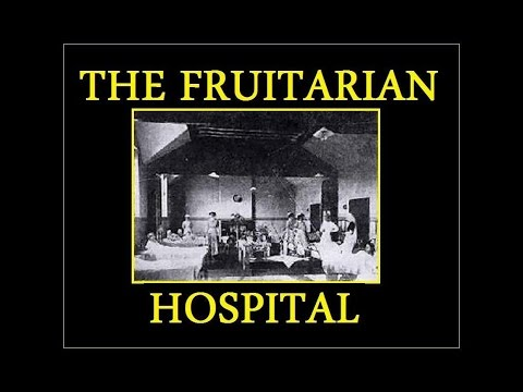 The Fruitarian Hospital In England
