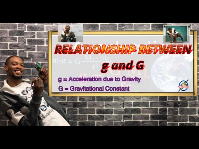 Relationship Between g & G | Gravity vs Gravitational Constant