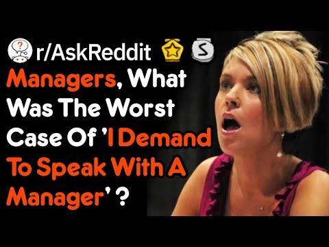'I Demand To Talk To A Manager' Customer Stories (r/AskReddit)