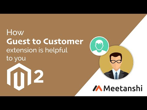 Magento 2 Guest to Customer by Meetanshi