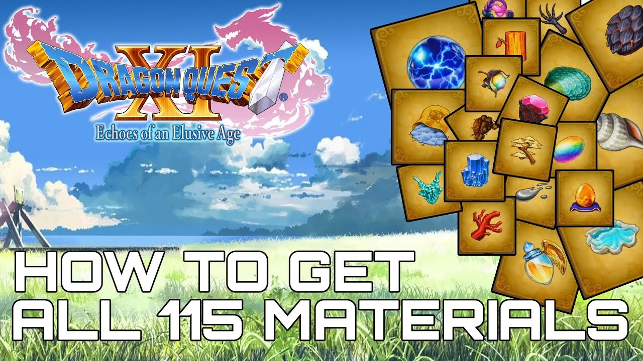 Dragon Quest XI ALL 115 MATERIAL LOCATIONS (HOW TO GET ALL MATERIALS) by  100% Guides