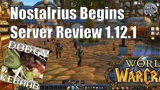 Nostalrius Begins Private Warcraft Server Review 1.12.1