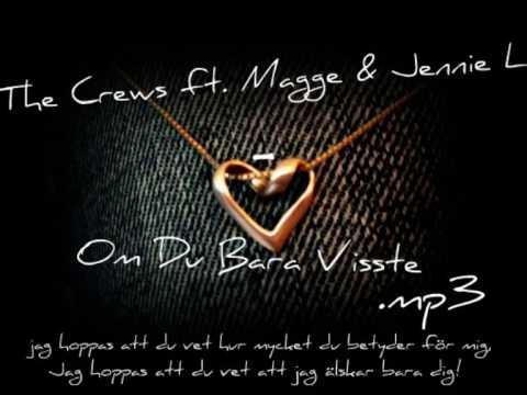 The Crews ft & Jennie L - Om Du Bara Visste