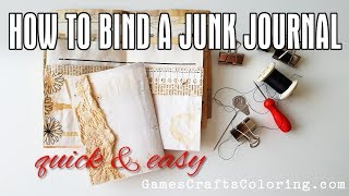 How to BIND a JЏNK JOURNAL - Quick and easy binding tutorial