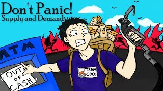 Don't Panic! Supply and Demand