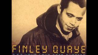 Finley Quaye - Your Love Gets Sweeter Every Day.wmv