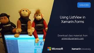 XAM280 - Using ListView in Xamarin.Forms