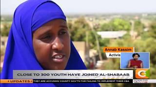 THE ISIOLO AL-SHABAAB LINK | Many youth radicalised right inside Isiolo