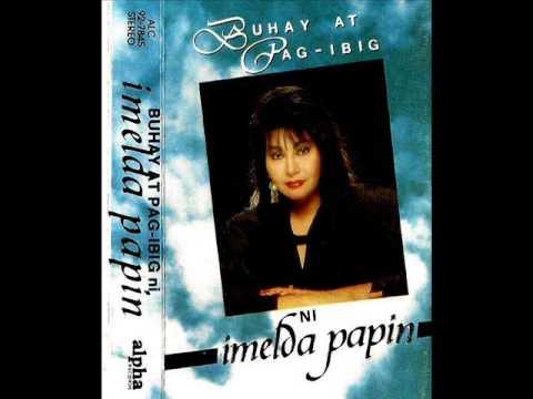 Iniibig Ko Ang Iniibig Mo (Imelda Papin) Buhay LP.wmv