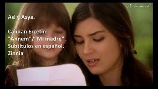 "Asya y Asi: ""Annem"". Subt. español. Candan Erçetin."