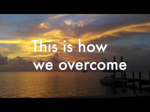 This is how we overcome with lyrics - Hillsong