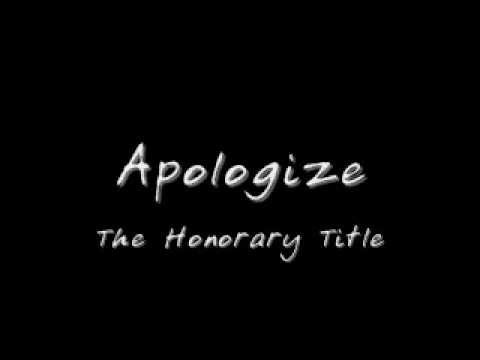 The Honorary Title - Apologize with Lyrics mp3
