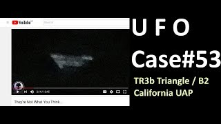 Black UAP TR3b Analyzed - The Out There Channel UFO Case#53 (19Apr2018)