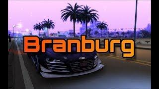 BranBURG - официальный трейлер [SAMP 0.3.7]