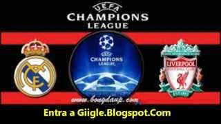 Donde Ver Real Madrid vs Liverpool en Vivo Gratis por Internet