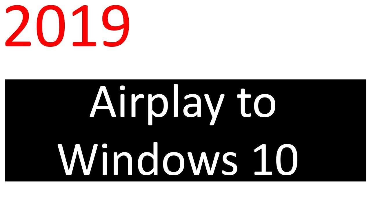 How to Airplay to Windows 10