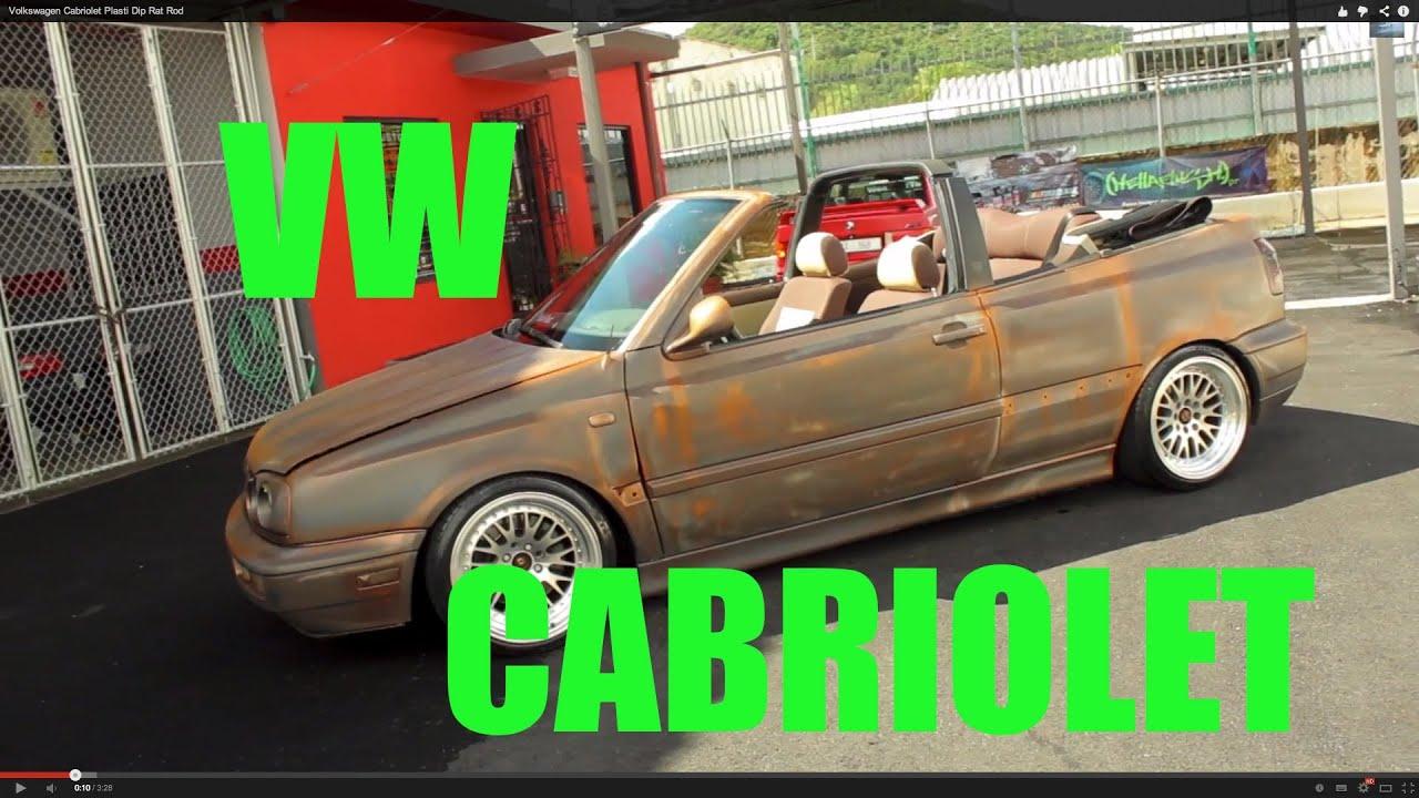 Volkswagen Cabriolet Plasti Dip Rat Rod - YouTube