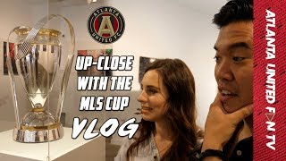 Up Close with the MLS Cup! Ft. Marc and Kelly | ATL UTD Fan TV Vlogs