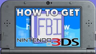 Complete Guide to Installing FBI on a Homebrewed Nintendo 3DS Install Legit CIAs NO CFW