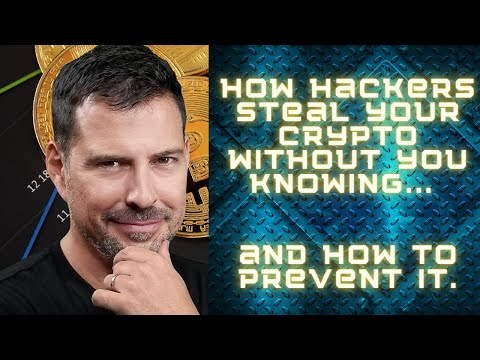 How Hackers Steal Your Crypto Without You Knowing... And How To Prevent It. - George Levy