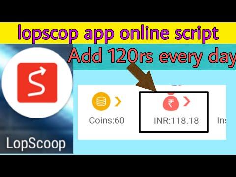 Lopscop online script add 120rs every day