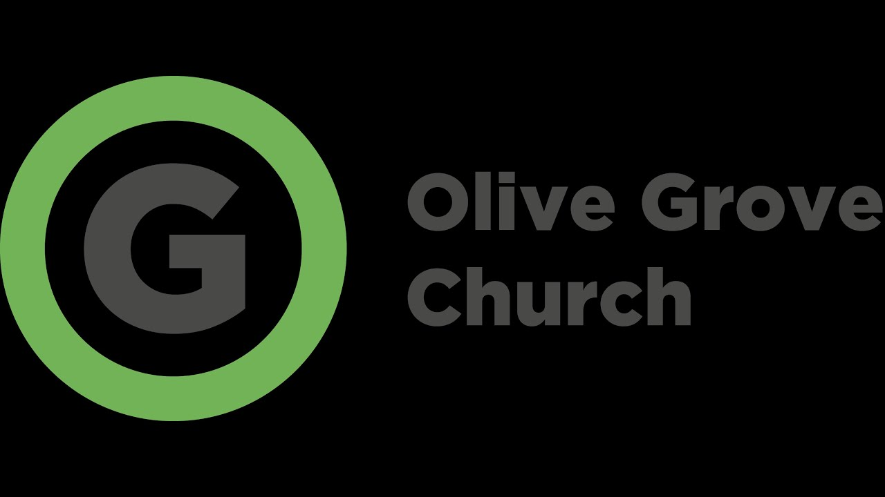 Olive Grove Church Live Stream