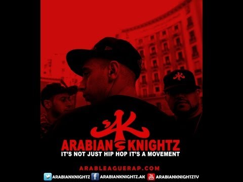 Arabian Knightz - Uknighted - feat. Arab League Rap All Stars - Uknighted State Of Arabia
