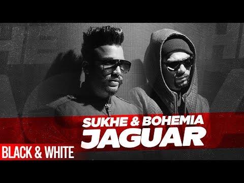 Jaguar (Official B&W Video)   Muzical Doctorz Sukhe Feat Bohemia   Latest Punjabi Songs 2020