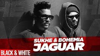 Jaguar Official B& W Muzical Doctorz Sukhe Feat Bohemia Latest Punjabi Songs 2020