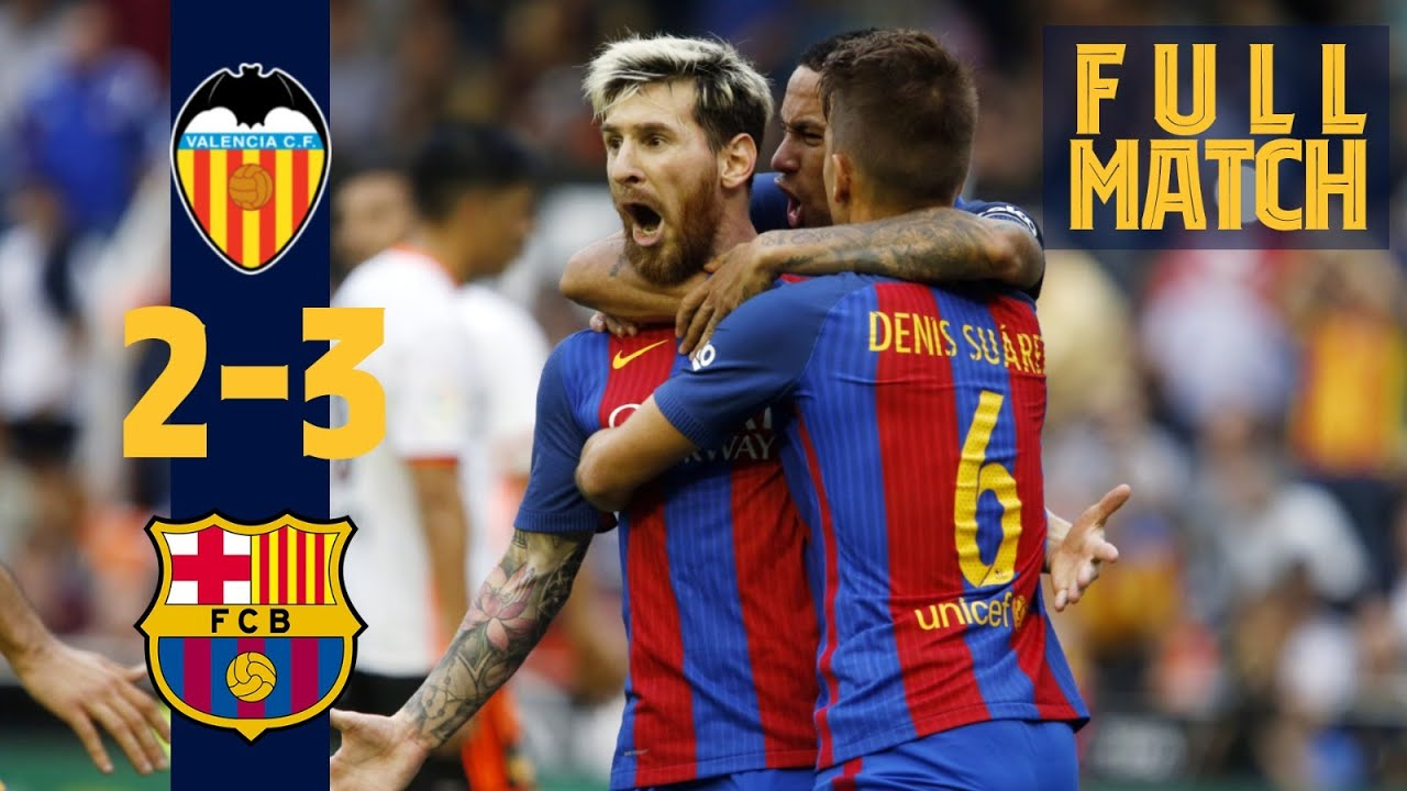 Download FULL MATCH: Dramatic late win on the road! Valencia 2-3 Barça (2016)
