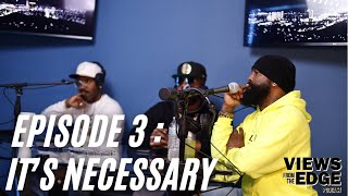 Download lagu Its Necessary EP. 3 | Views from the Edge w/Jagged Edge