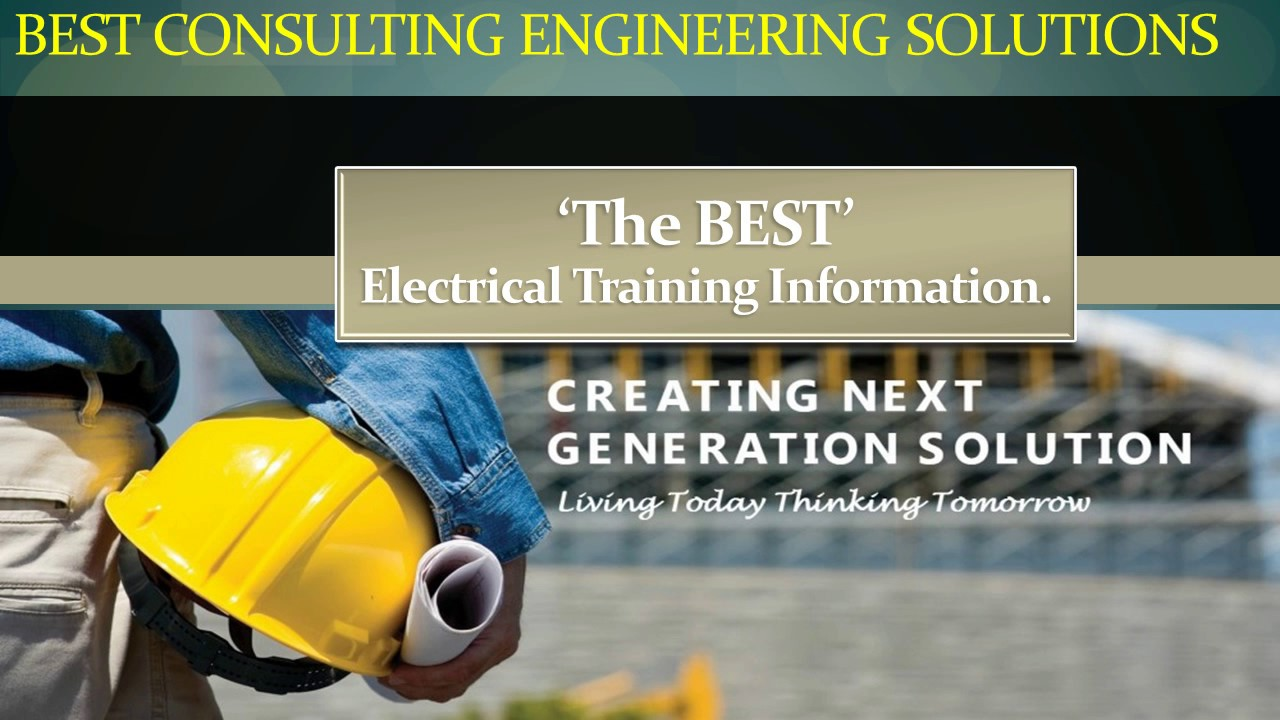 Best Consulting Engineering Solutions Electrical Training For Young Solution Engineers