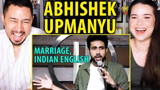 ABHISHEK UPMANYU | Marriage & Indian English | Stand Up Comedy Reaction by Jaby Koay & Achara Kirk