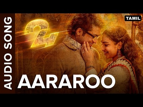 Aararoo | Full Audio Song | 24 Tamil Movie
